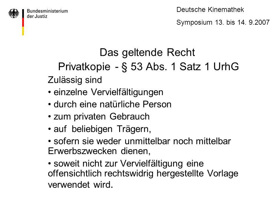 Privatkopie - § 53 Abs. 1 Satz 1 UrhG
