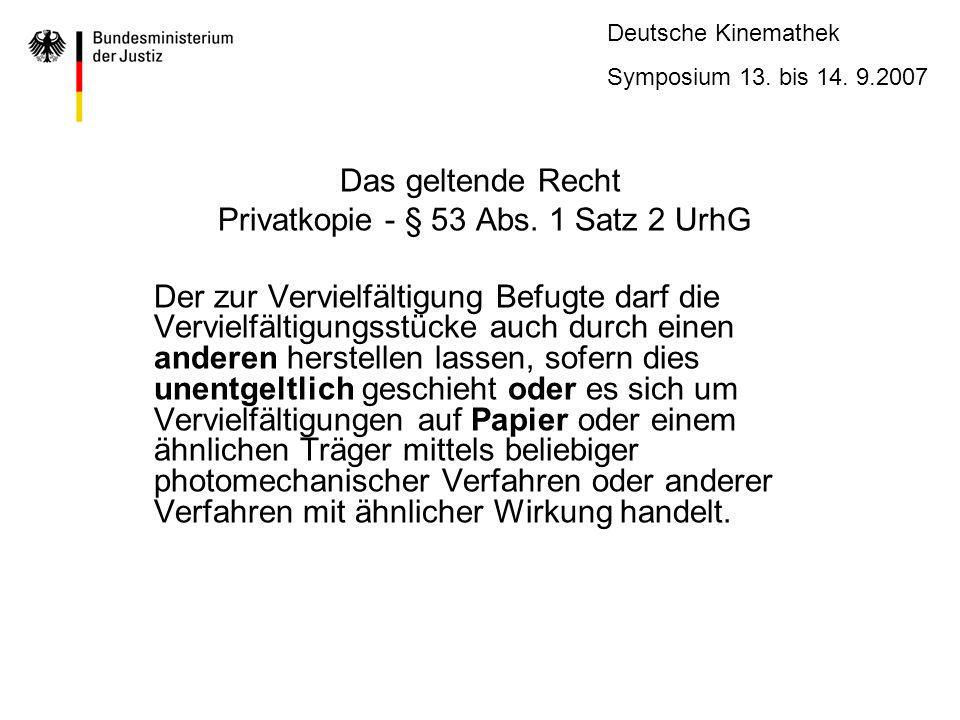 Privatkopie - § 53 Abs. 1 Satz 2 UrhG