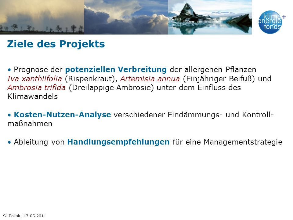 Ziele des Projekts Prognose der potenziellen Verbreitung der allergenen Pflanzen.