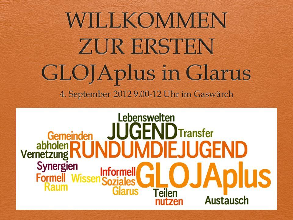 WILLKOMMEN ZUR ERSTEN GLOJAplus in Glarus