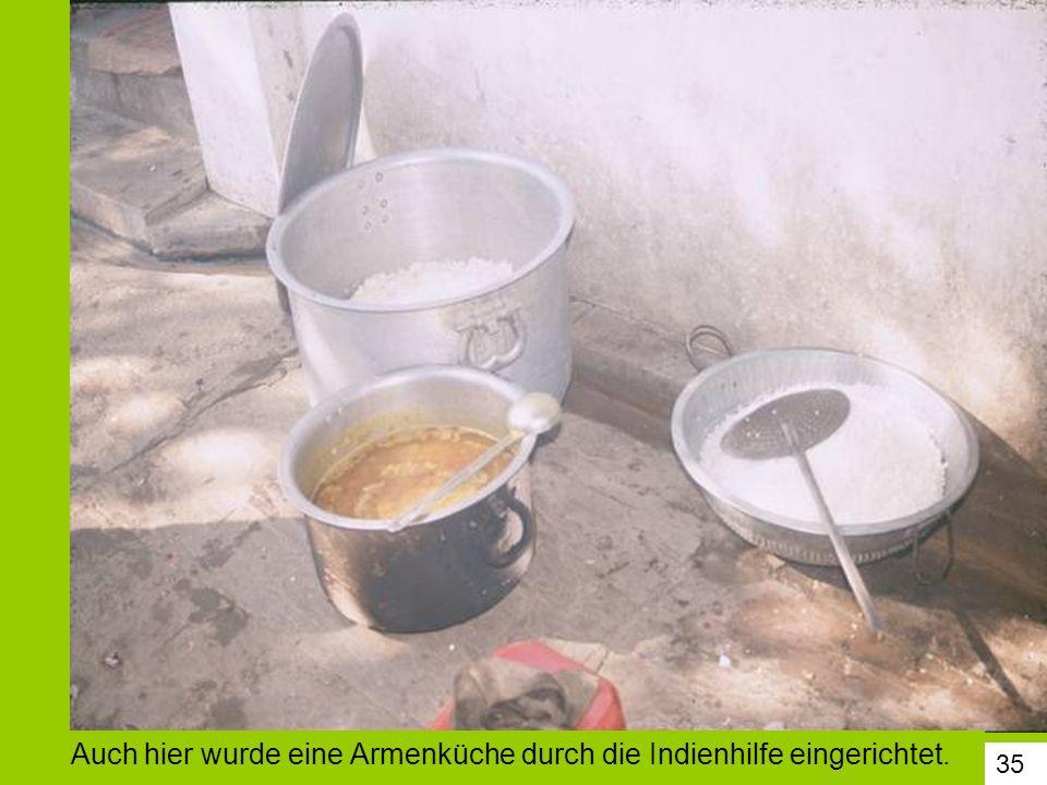 Auch hier wurde eine Armenküche durch die Indienhilfe eingerichtet.