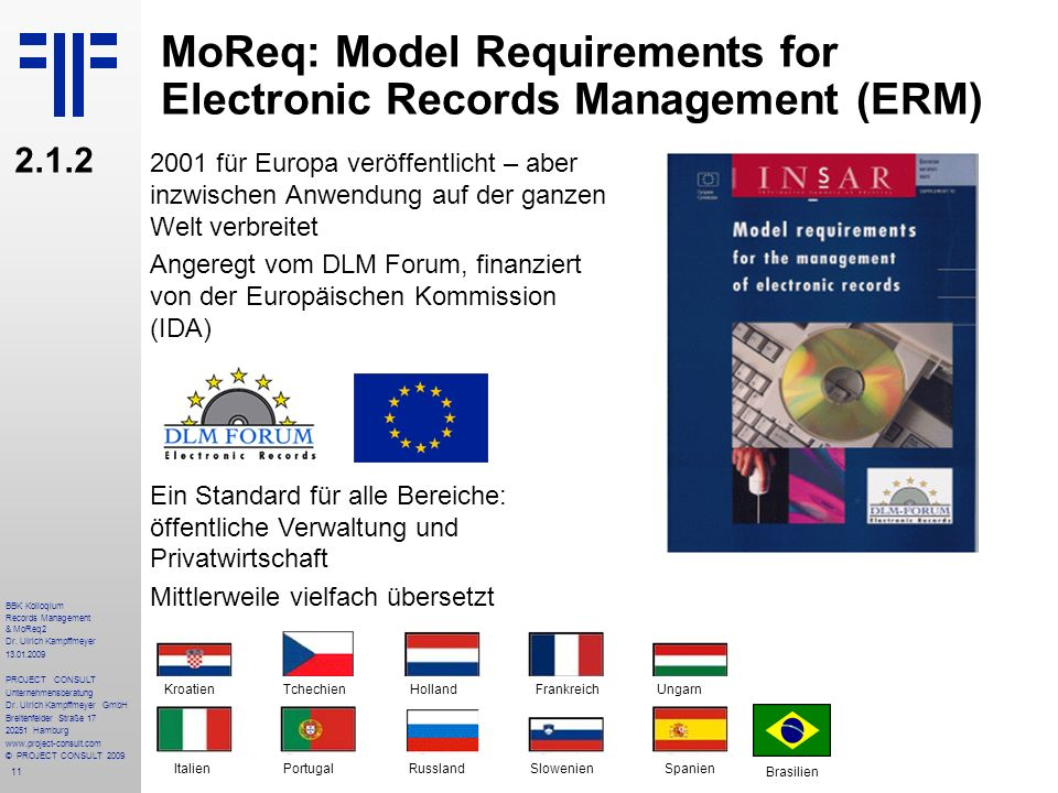 MoReq: Model Requirements for Electronic Records Management (ERM)