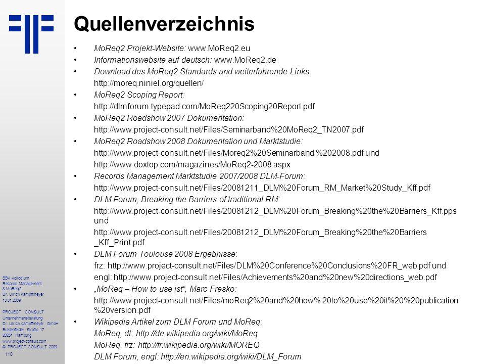 Quellenverzeichnis MoReq2 Projekt-Website: www.MoReq2.eu