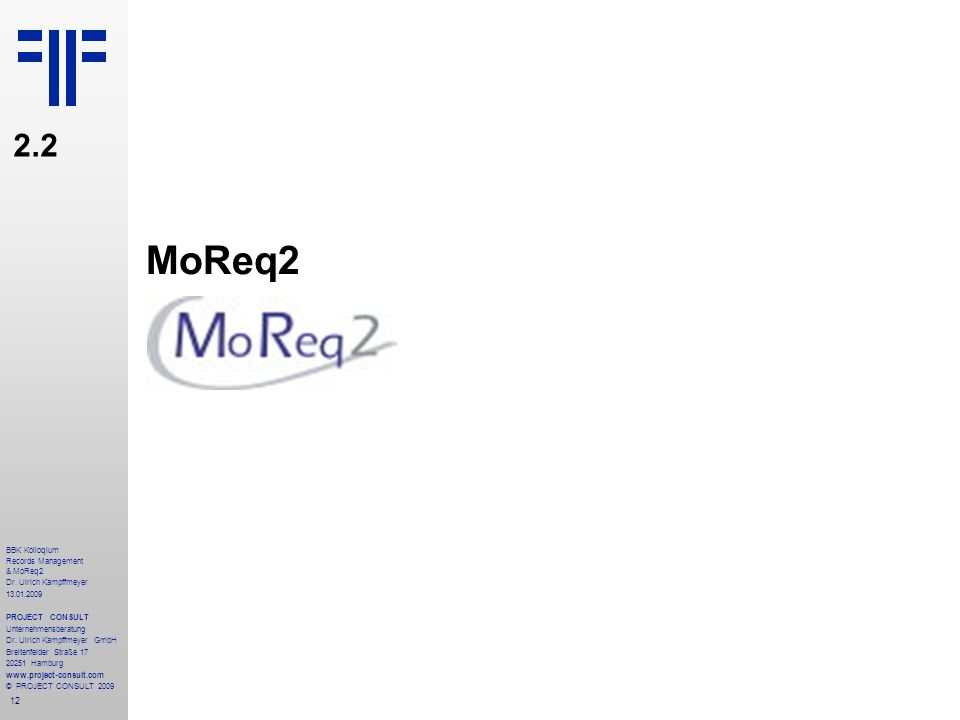 MoReq2 2.2 BBK Kolloqium Records Management & MoReq2