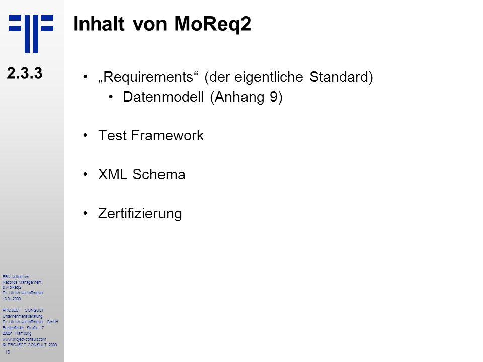 """Inhalt von MoReq2 2.3.3 """"Requirements (der eigentliche Standard)"""