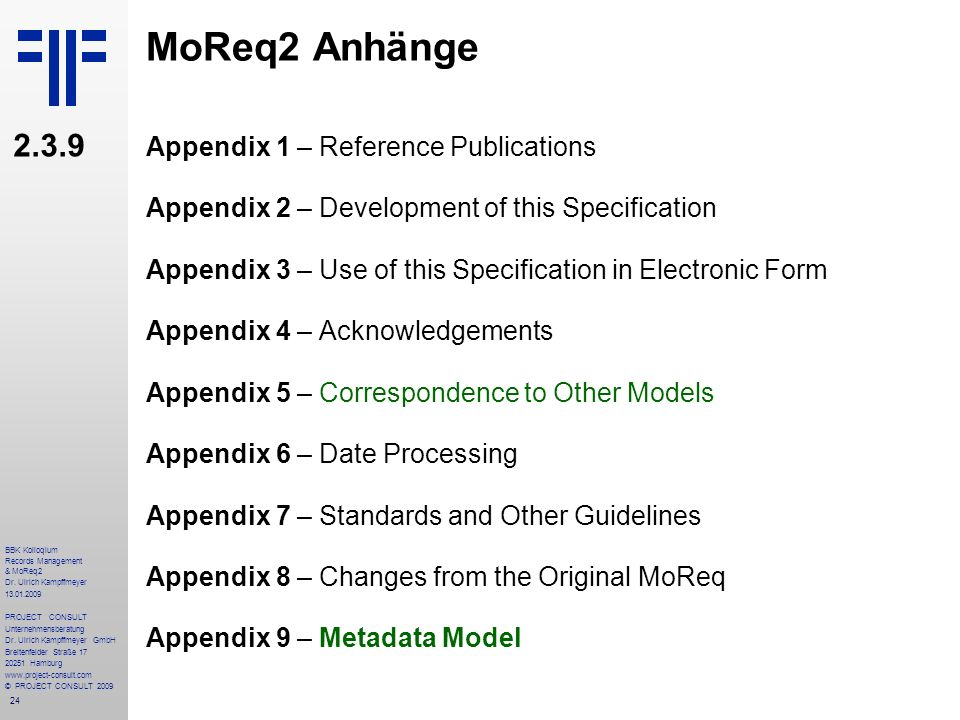 MoReq2 Anhänge 2.3.9 Appendix 1 – Reference Publications