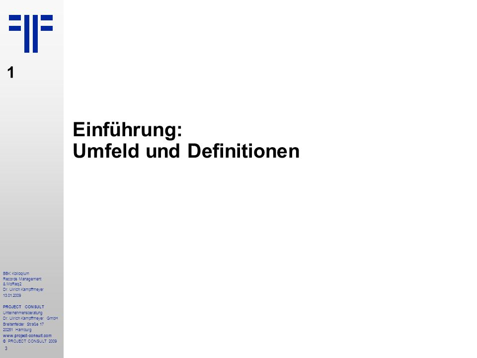 Einführung: Umfeld und Definitionen