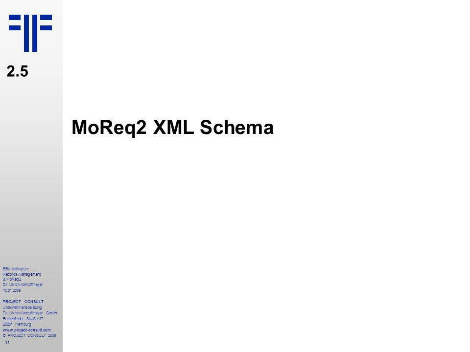 MoReq2 XML Schema 2.5 BBK Kolloqium Records Management & MoReq2