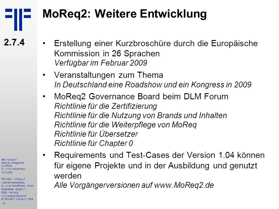 MoReq2: Weitere Entwicklung