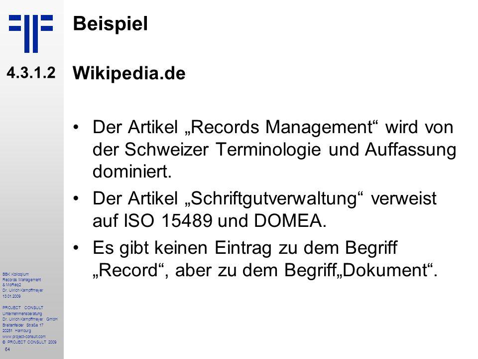 """Beispiel 4.3.1.2. Wikipedia.de. Der Artikel """"Records Management wird von der Schweizer Terminologie und Auffassung dominiert."""