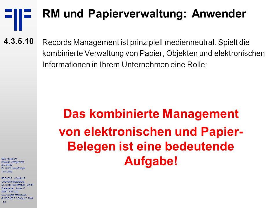 RM und Papierverwaltung: Anwender
