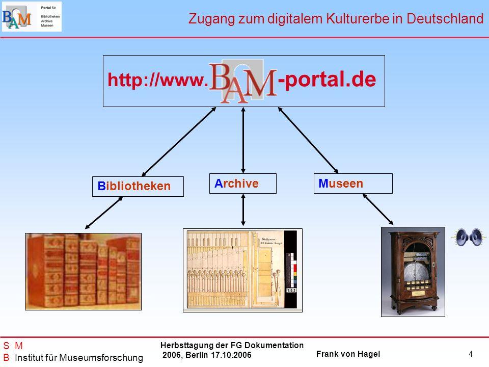-portal.de http://www. Zugang zum digitalem Kulturerbe in Deutschland