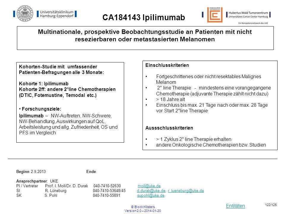 CA184143 Ipilimumab Multinationale, prospektive Beobachtungsstudie an Patienten mit nicht resezierbaren oder metastasierten Melanomen.