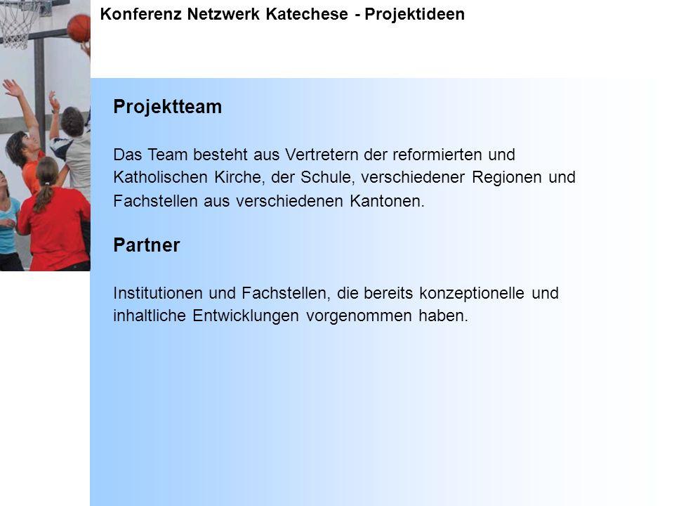 Projektteam Partner Konferenz Netzwerk Katechese - Projektideen