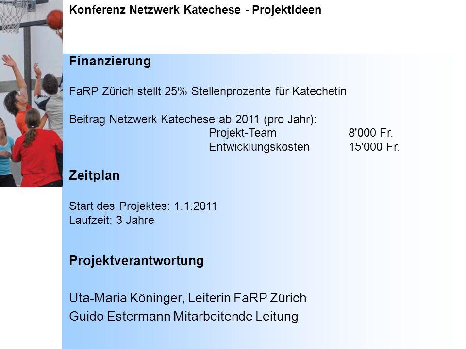 Projektverantwortung Uta-Maria Köninger, Leiterin FaRP Zürich