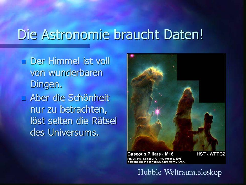 Die Astronomie braucht Daten!