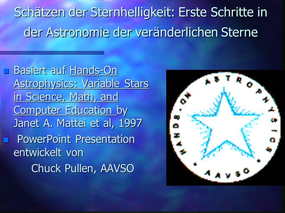 Schätzen der Sternhelligkeit: Erste Schritte in der Astronomie der veränderlichen Sterne