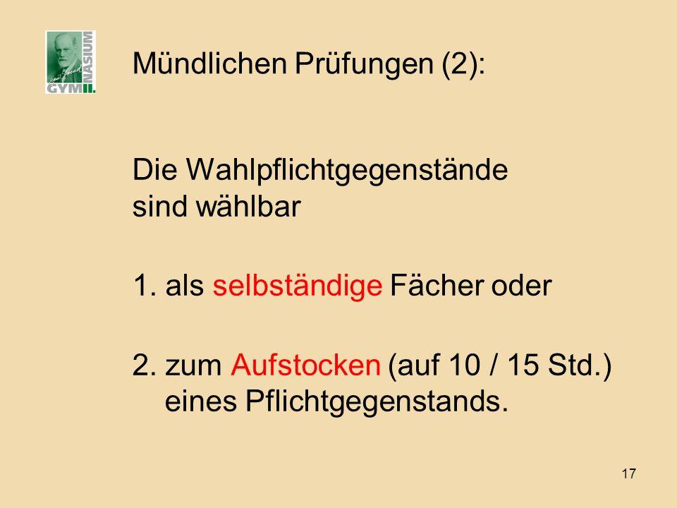 Mündlichen Prüfungen (2):