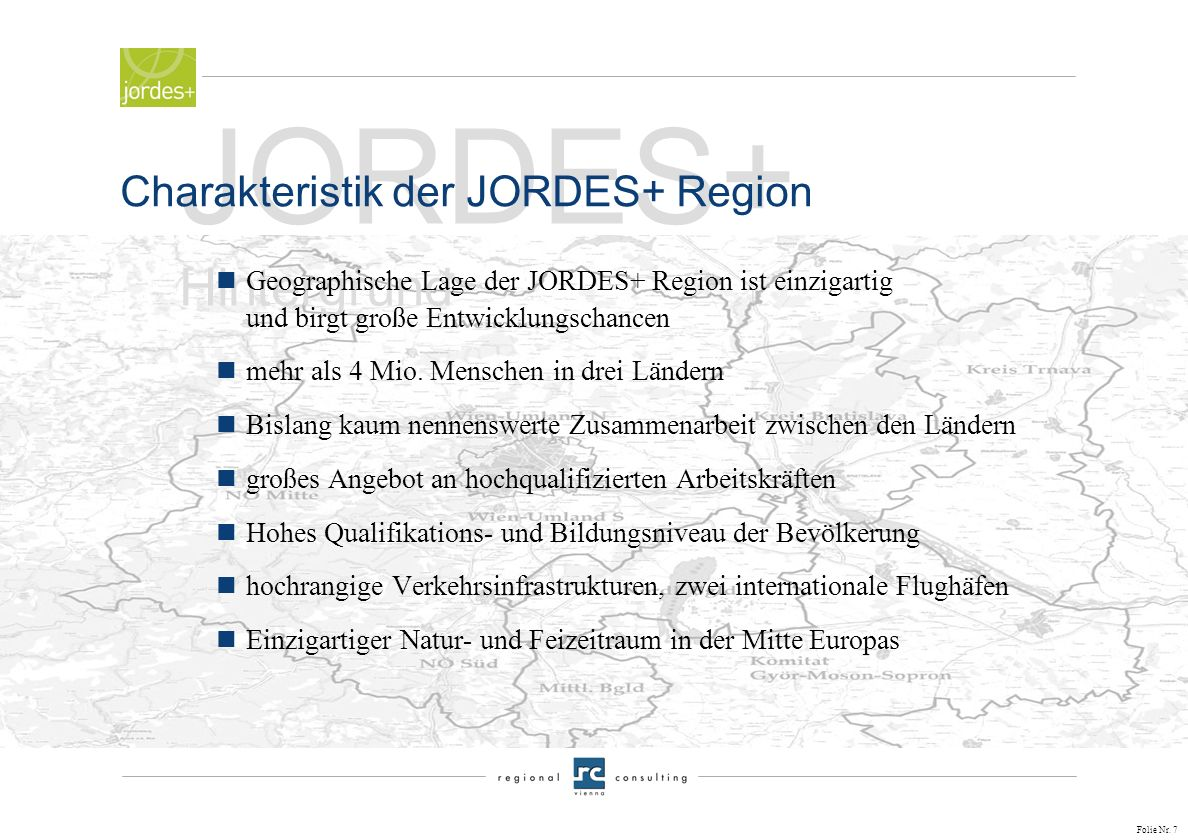JORDES+ Hintergrund Charakteristik der JORDES+ Region