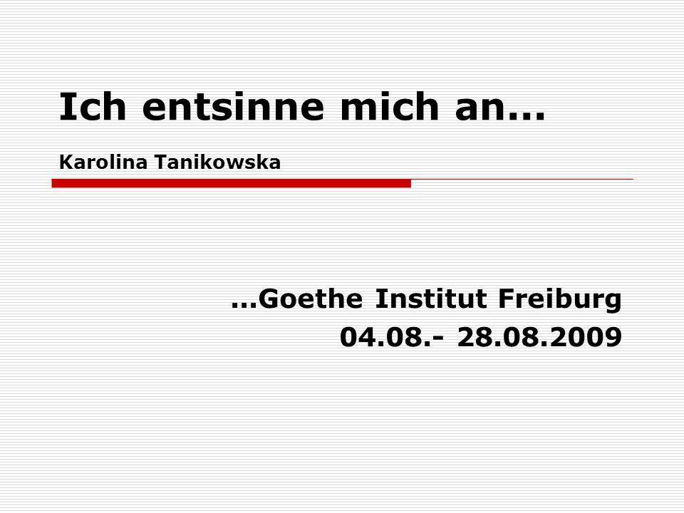 Ich entsinne mich an... Karolina Tanikowska