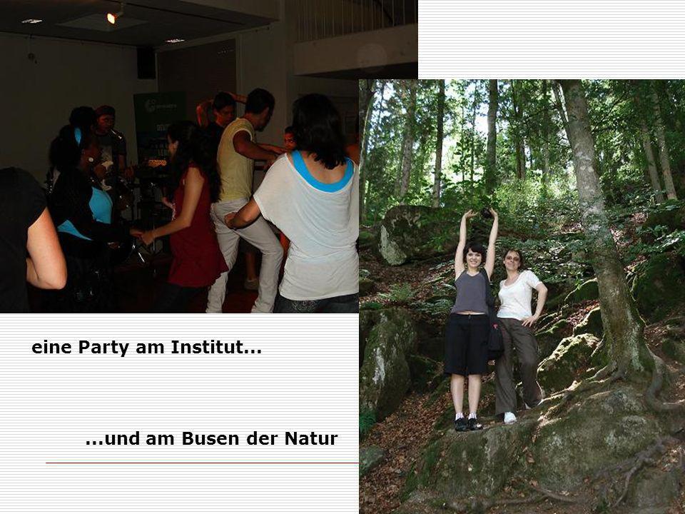 eine Party am Institut... ...und am Busen der Natur