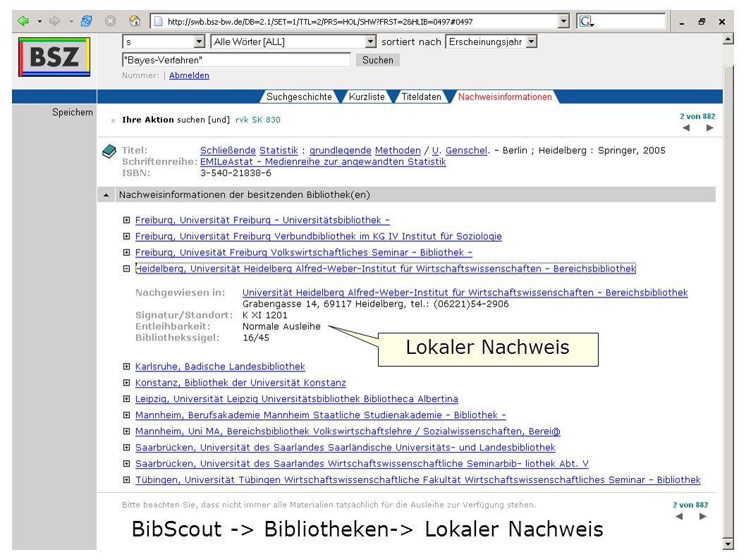 BibScout -> Bibliotheken-> Lokaler Nachweis