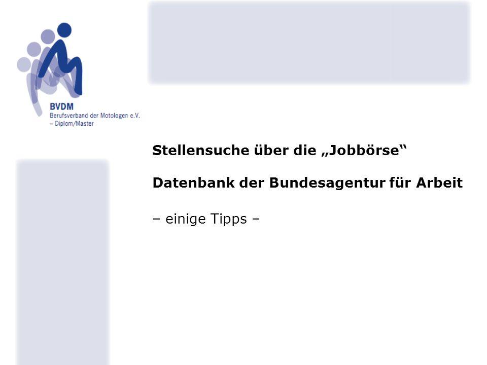 """Stellensuche über die """"Jobbörse Datenbank der Bundesagentur für Arbeit – einige Tipps –"""