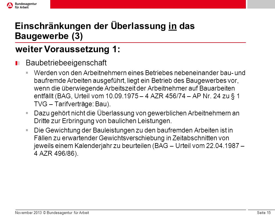 Einschränkungen der Überlassung in das Baugewerbe (3)