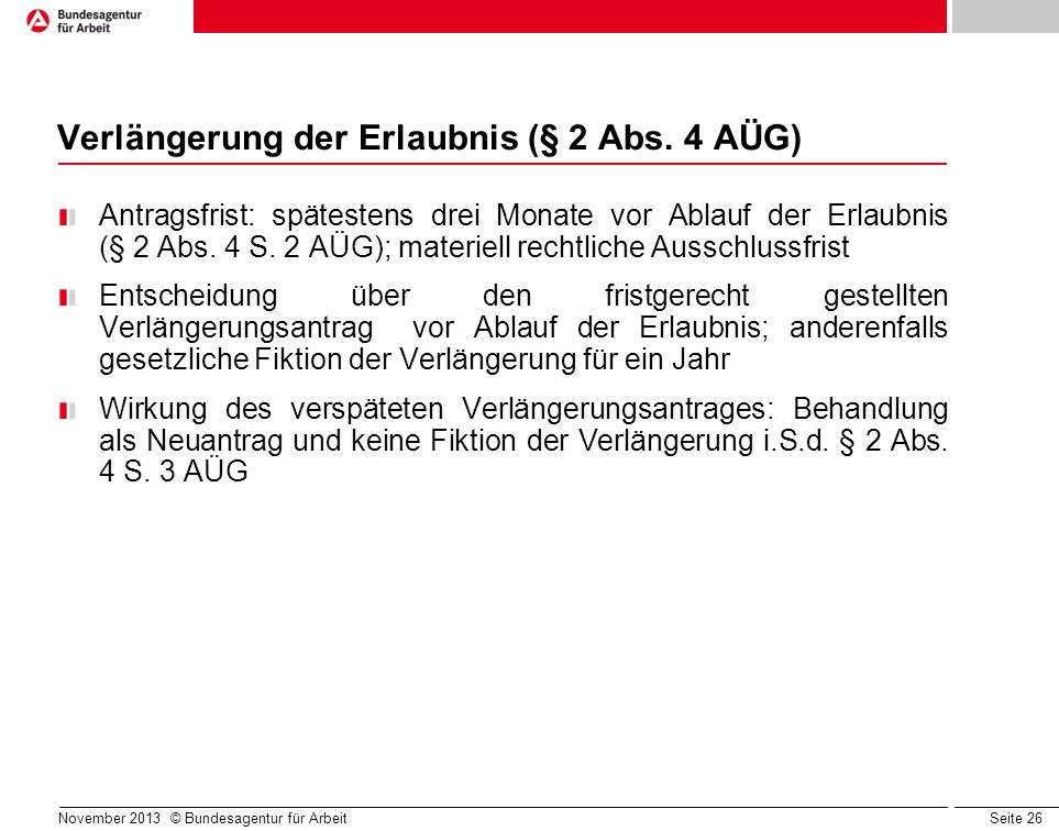 Verlängerung der Erlaubnis (§ 2 Abs. 4 AÜG)