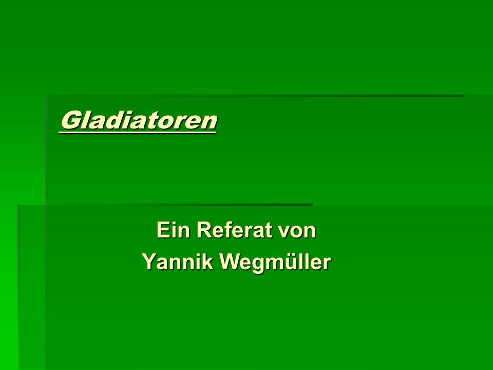 Ein Referat von Yannik Wegmüller