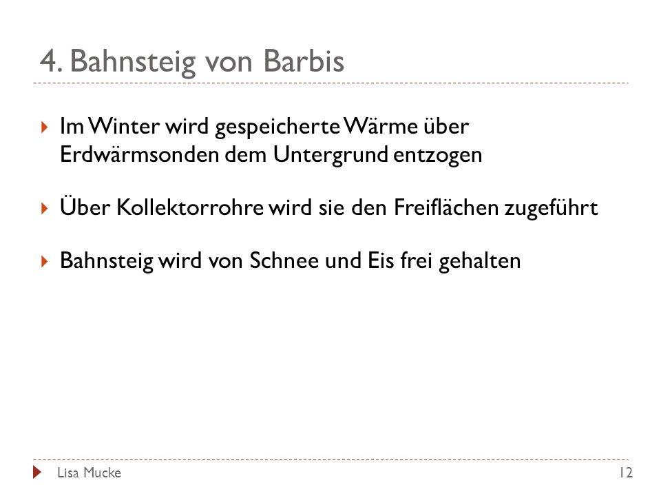 4. Bahnsteig von Barbis Im Winter wird gespeicherte Wärme über Erdwärmsonden dem Untergrund entzogen.