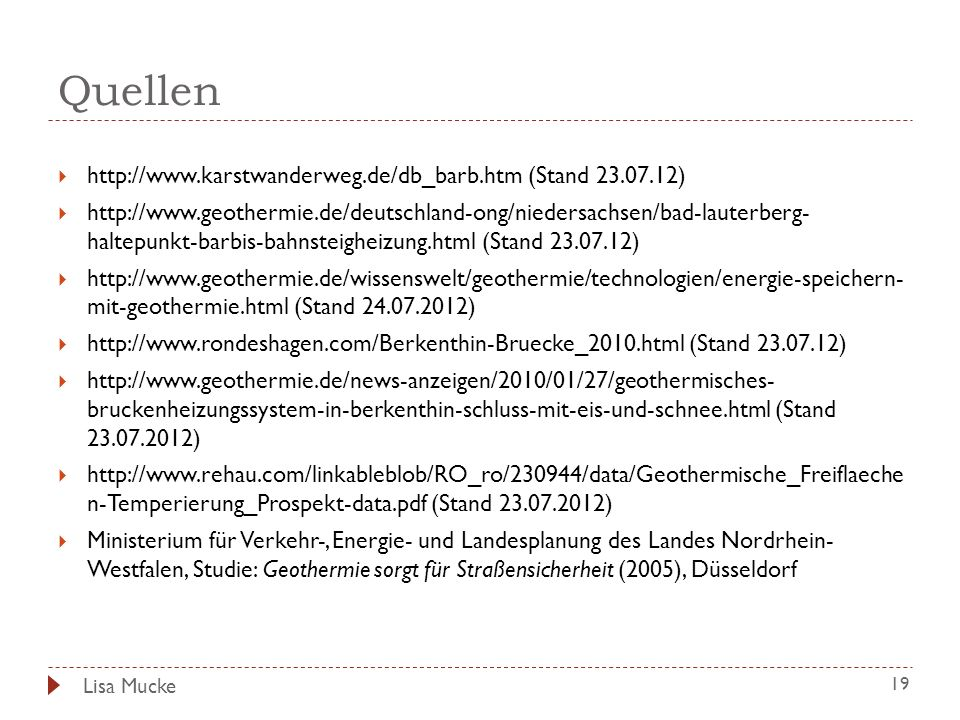 Quellen http://www.karstwanderweg.de/db_barb.htm (Stand 23.07.12)