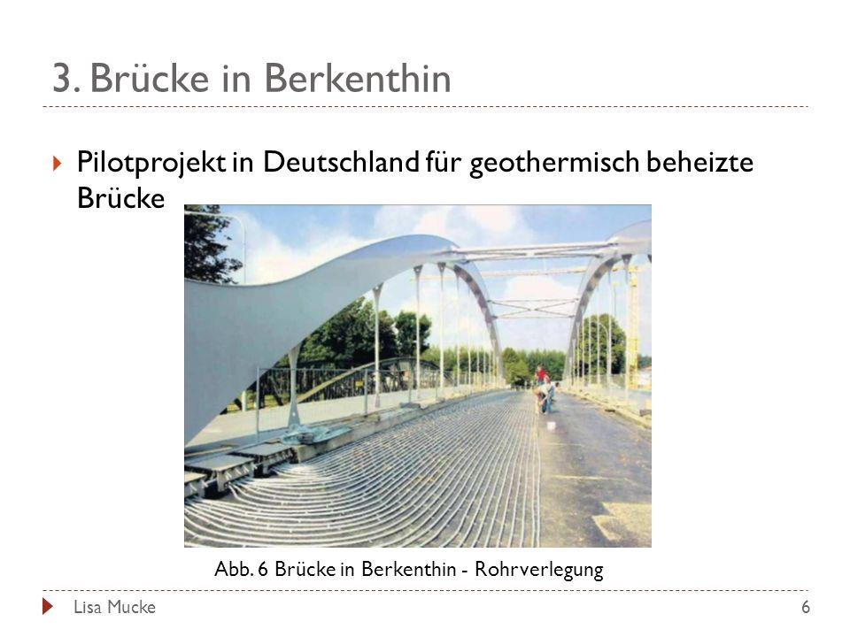 Abb. 6 Brücke in Berkenthin - Rohrverlegung