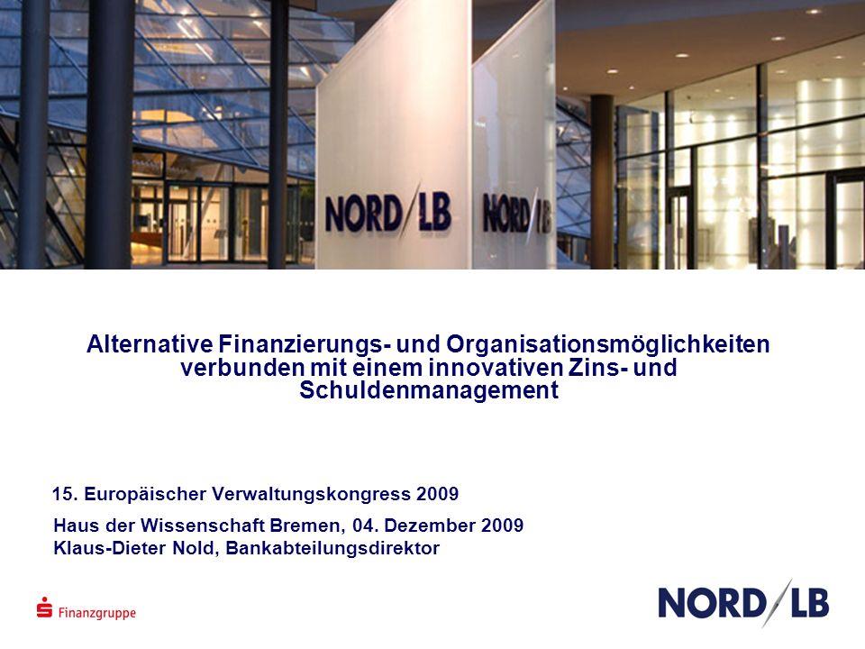 Alternative Finanzierungs- und Organisationsmöglichkeiten verbunden mit einem innovativen Zins- und Schuldenmanagement