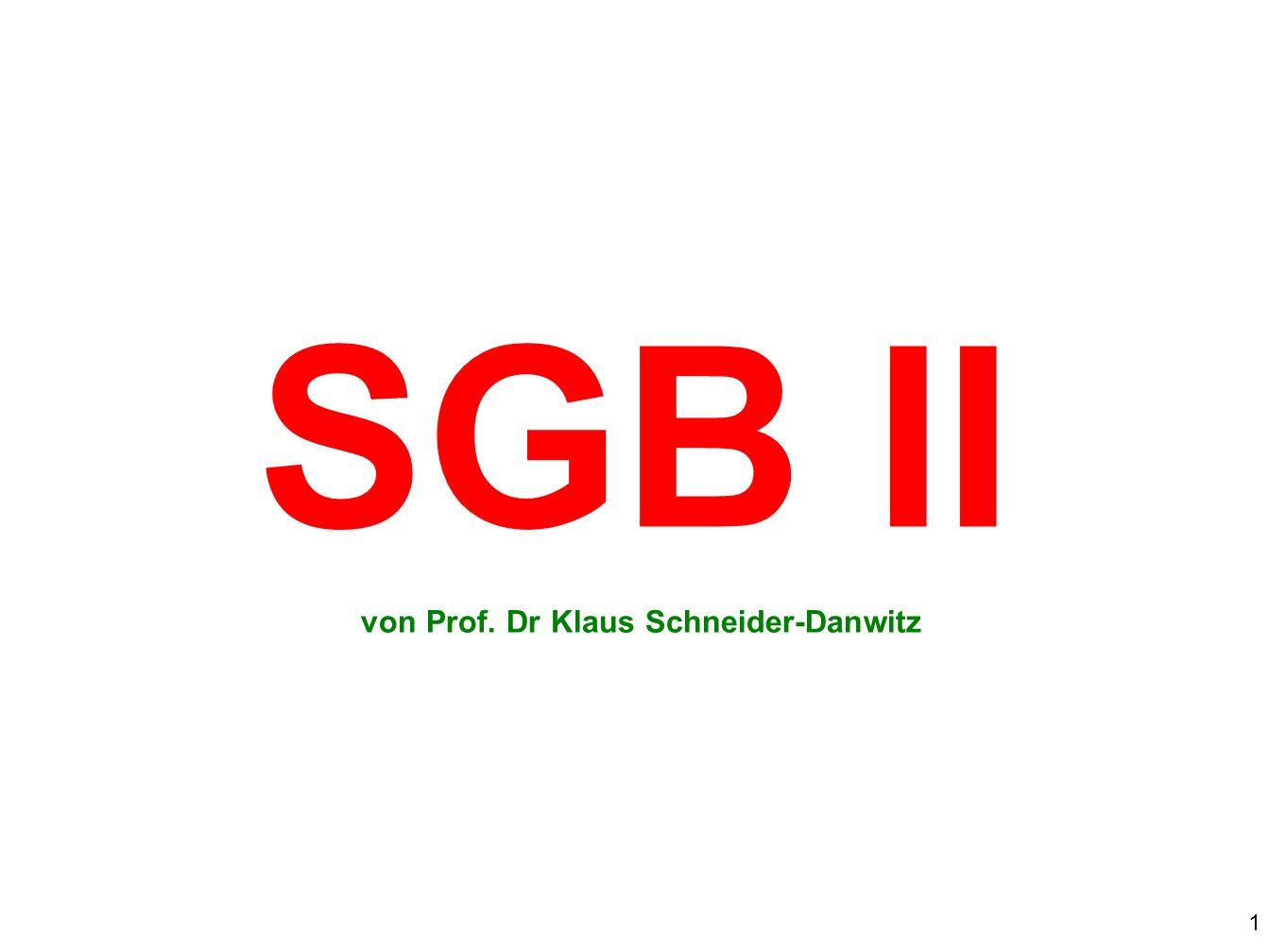 SGB II von Prof. Dr Klaus Schneider-Danwitz