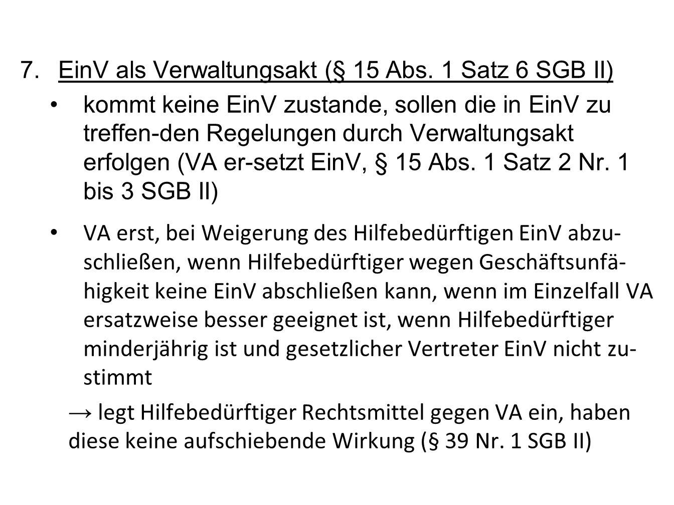 EinV als Verwaltungsakt (§ 15 Abs. 1 Satz 6 SGB II)
