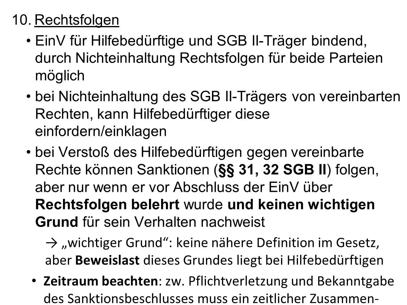 Rechtsfolgen EinV für Hilfebedürftige und SGB II-Träger bindend, durch Nichteinhaltung Rechtsfolgen für beide Parteien möglich.