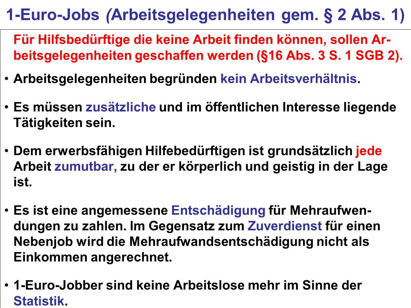 1-Euro-Jobs (Arbeitsgelegenheiten gem. § 2 Abs. 1)