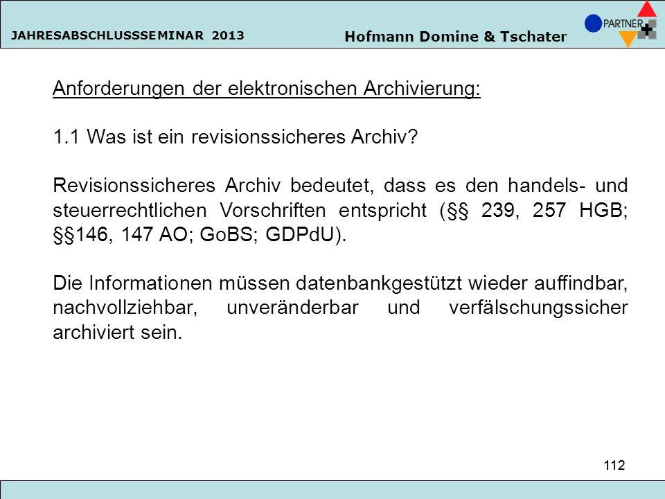 Anforderungen der elektronischen Archivierung: