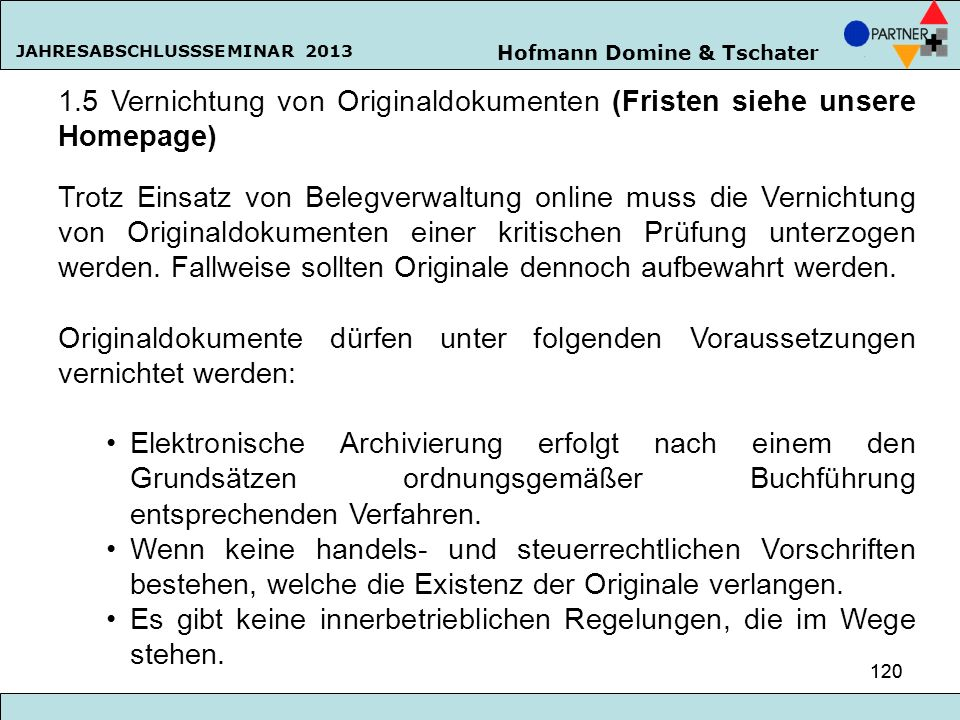 1.5 Vernichtung von Originaldokumenten (Fristen siehe unsere Homepage)