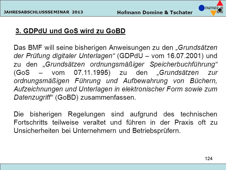 3. GDPdU und GoS wird zu GoBD