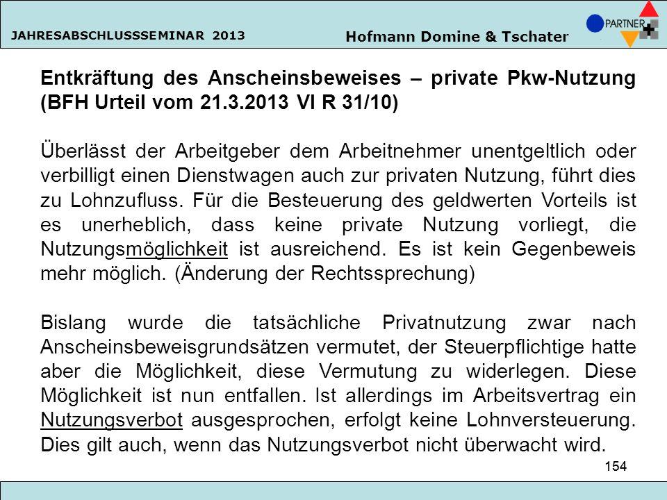 Entkräftung des Anscheinsbeweises – private Pkw-Nutzung (BFH Urteil vom 21.3.2013 VI R 31/10)