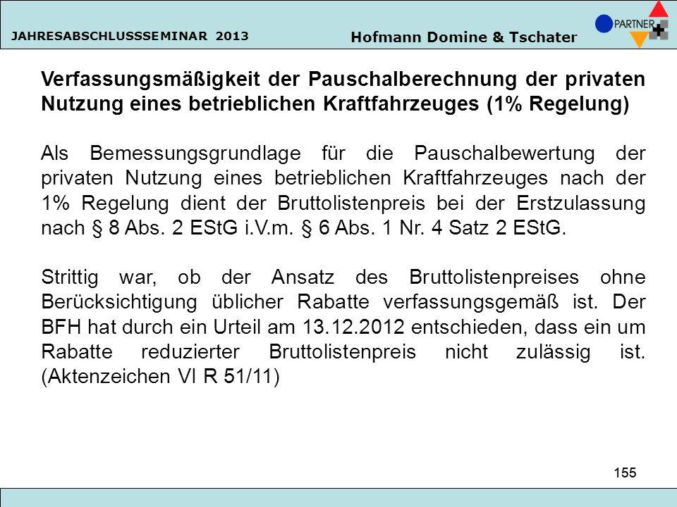 Verfassungsmäßigkeit der Pauschalberechnung der privaten Nutzung eines betrieblichen Kraftfahrzeuges (1% Regelung)