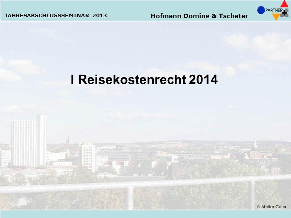 I Reisekostenrecht 2014 Hofmann Domine & Tschater