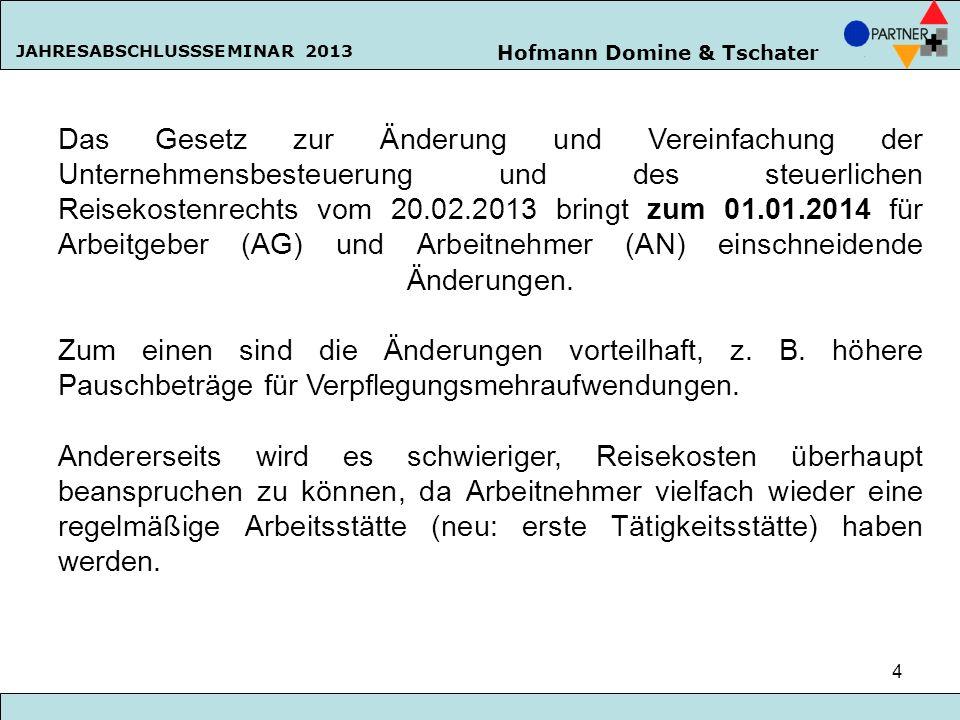 Das Gesetz zur Änderung und Vereinfachung der Unternehmensbesteuerung und des steuerlichen Reisekostenrechts vom 20.02.2013 bringt zum 01.01.2014 für Arbeitgeber (AG) und Arbeitnehmer (AN) einschneidende Änderungen.