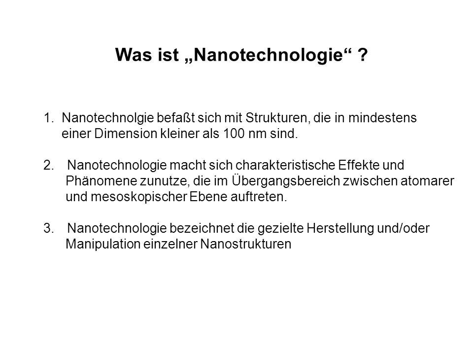 """Was ist """"Nanotechnologie"""