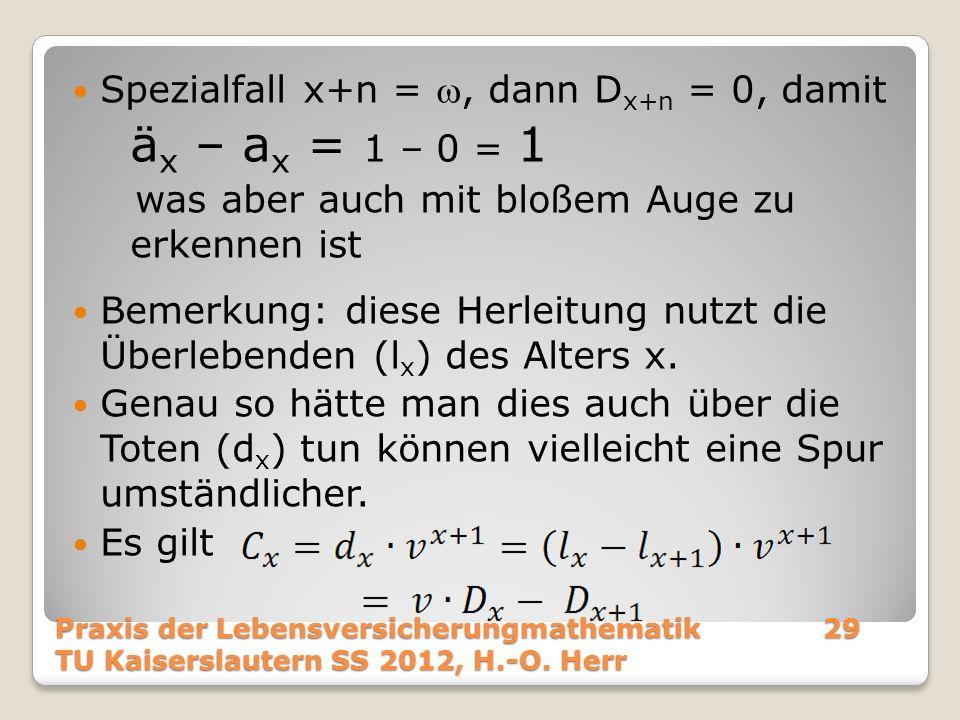 Spezialfall x+n = , dann Dx+n = 0, damit