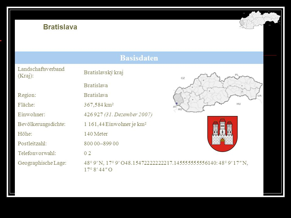 Basisdaten Bratislava Landschaftsverband (Kraj): Bratislavský kraj