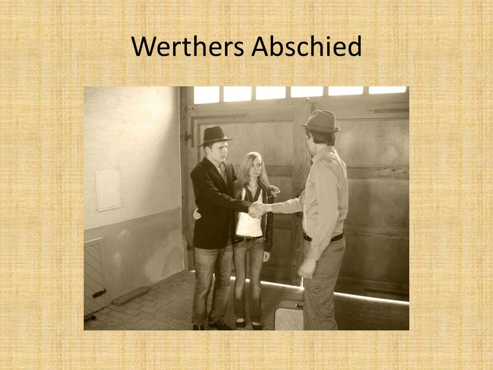 Werthers Abschied
