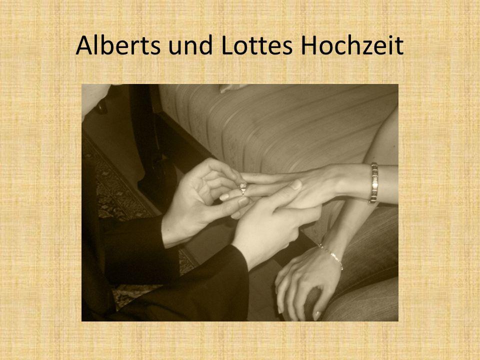 Alberts und Lottes Hochzeit